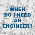 Button: When do I need an Engineer
